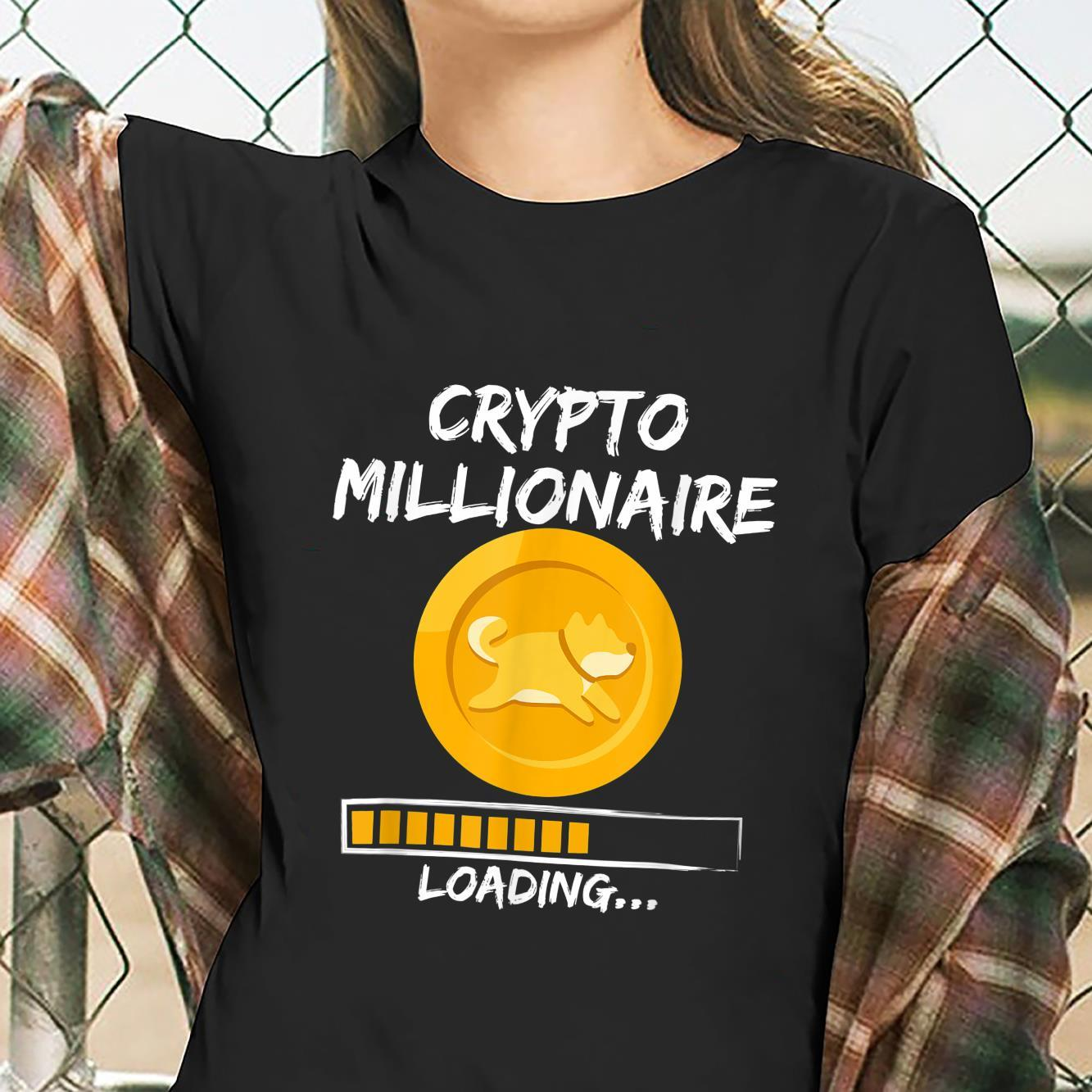 Dogecoin Millionaire Loading Crypto Cryptocurrency Shirt ladies tee