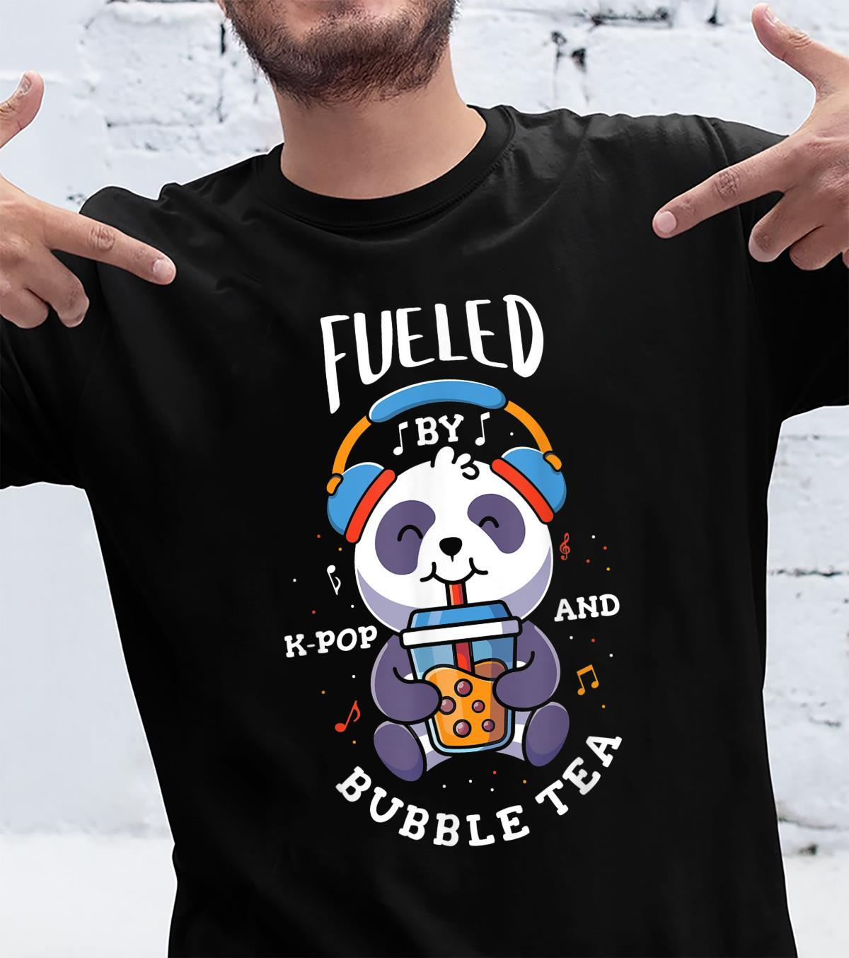 Fueled by kpop and bubble tea Design for a KPop Fan Shirt