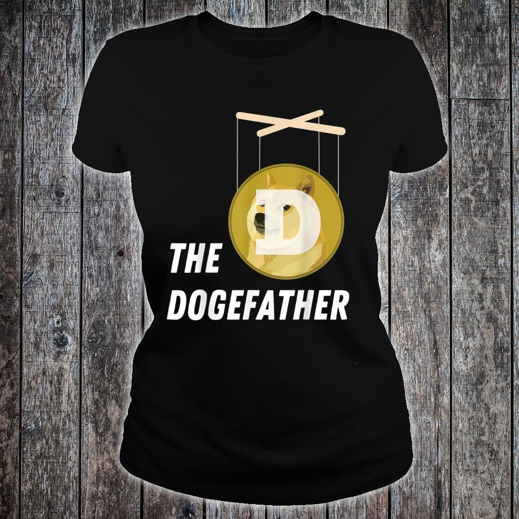 Funny Dogecoin Dogefather Doge Father Humor Cryptocurrency Shirt ladies tee