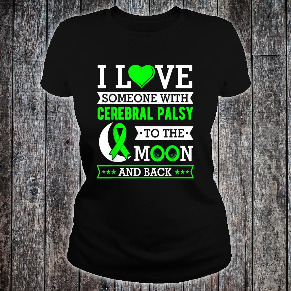 I love someone with cerebral palsy to the moon and back Shirt ladies tee