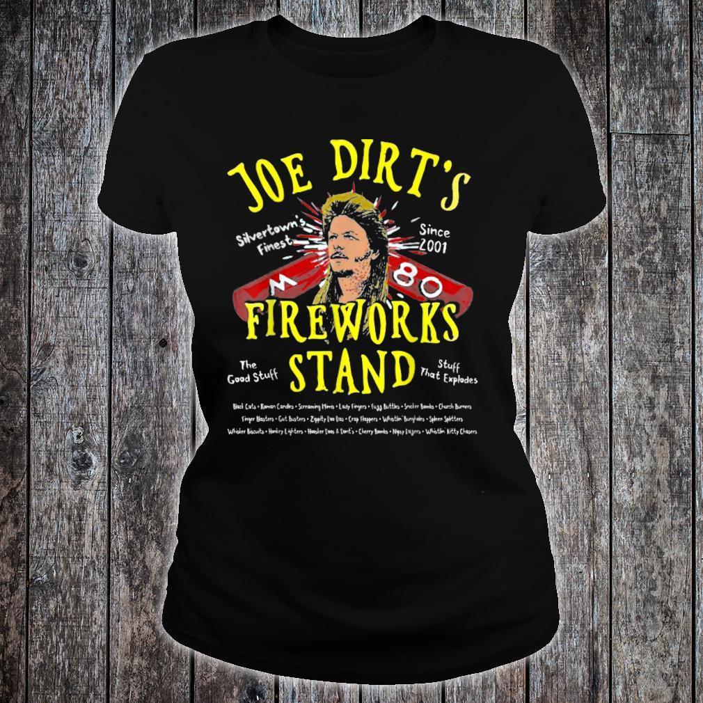 Joe Dirt's Fireworks Stand Shirt ladies tee