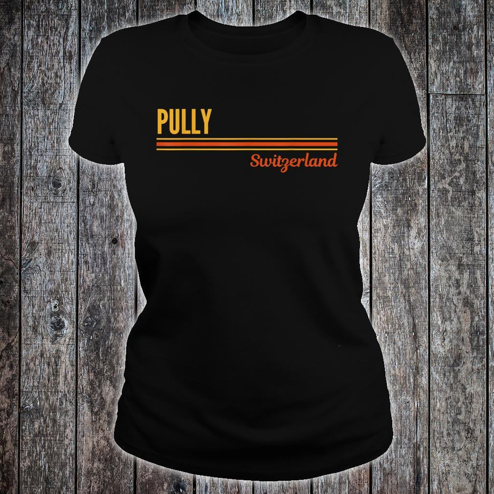 Pully Switzerland Shirt ladies tee