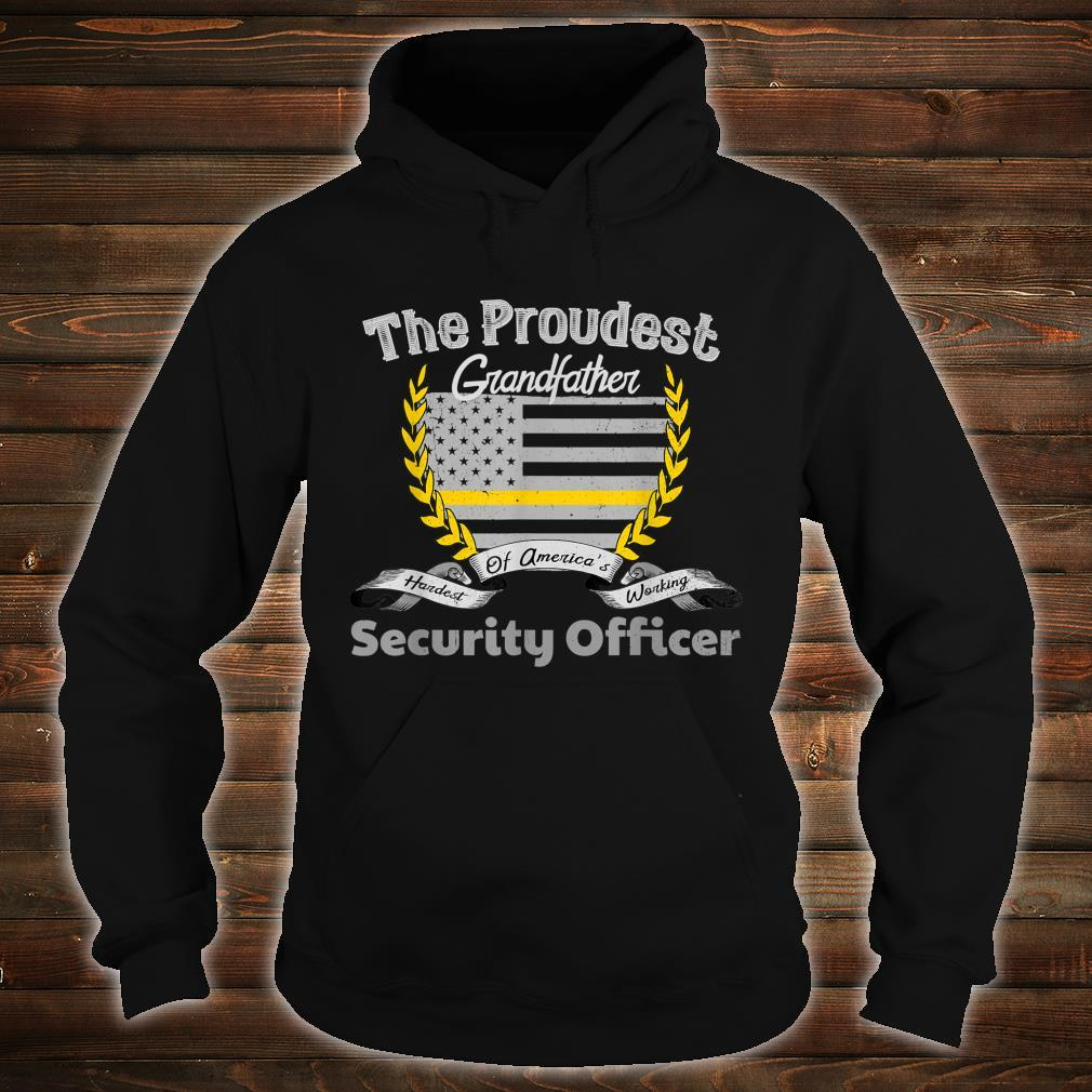 Security Officer Proud Grandfather Thin Yellow Line Shirt hoodie