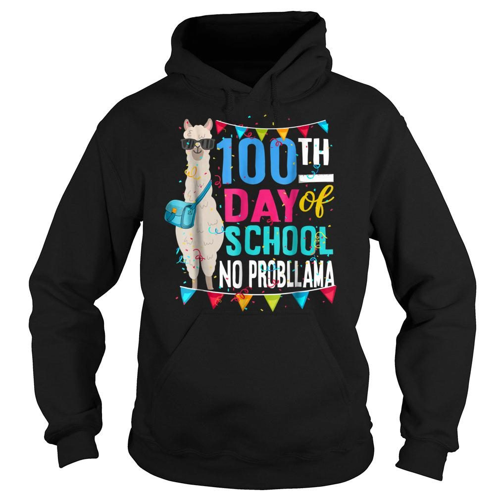 100 Days Of School No Probllama Llama Shirt hoodie