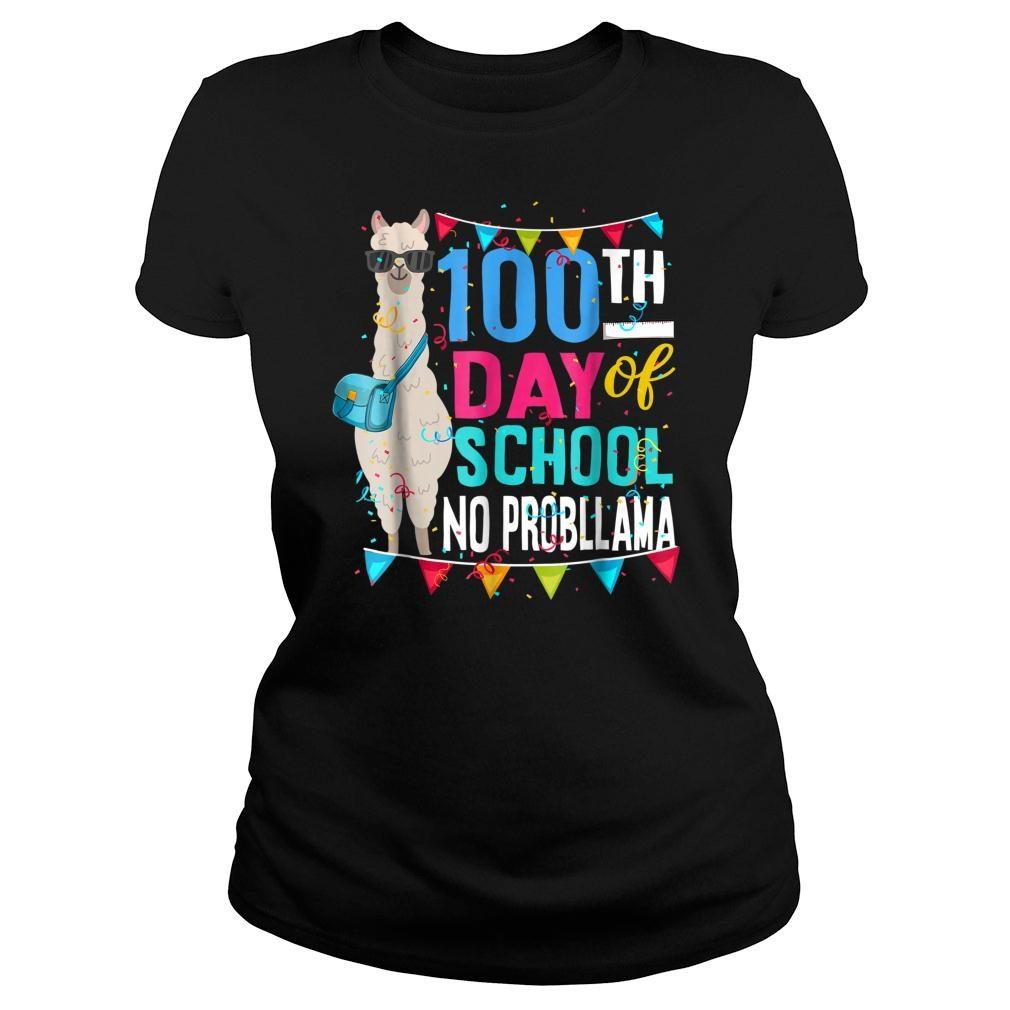 100 Days Of School No Probllama Llama Shirt ladies tee