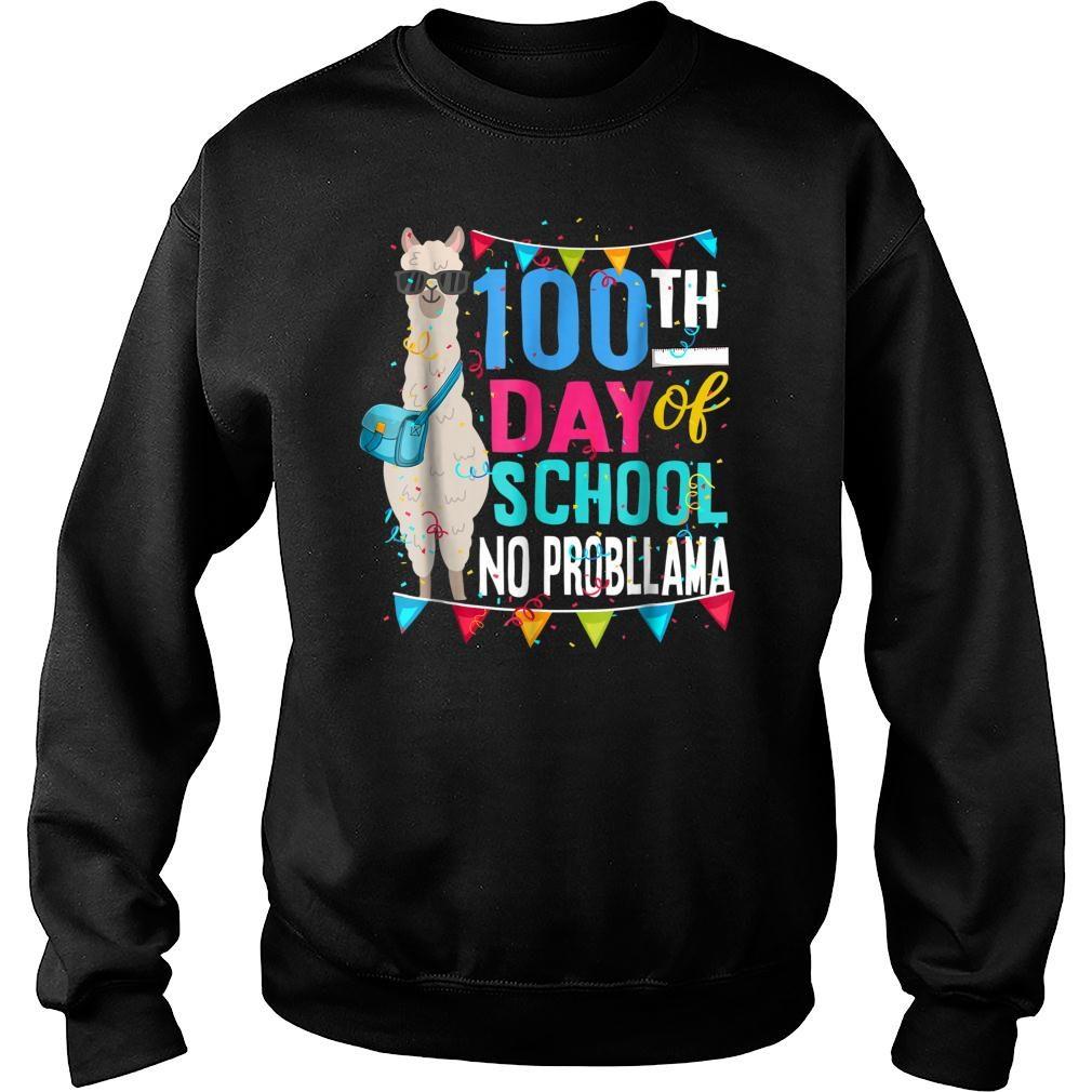 100 Days Of School No Probllama Llama Shirt sweater