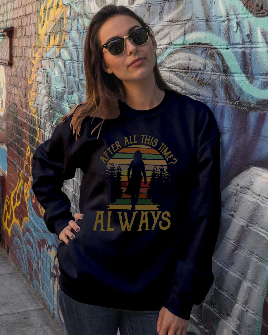After all this time always retro vintage shirt sweater official