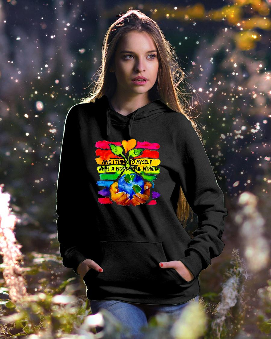 And I Think To Myself What A Wonderful World Shirt hoodie unisex