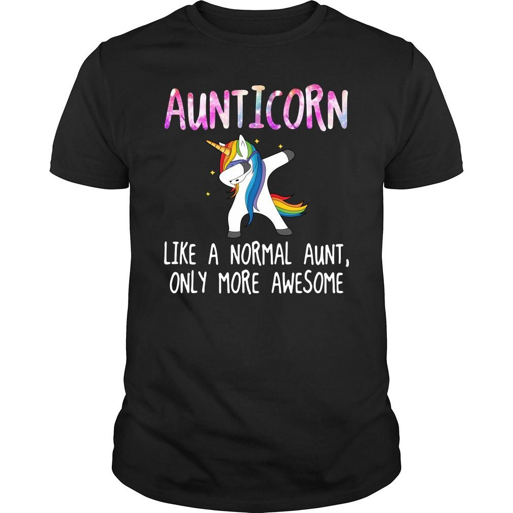 Aunticorn dabbing like a normal aunt only more awesome shirt