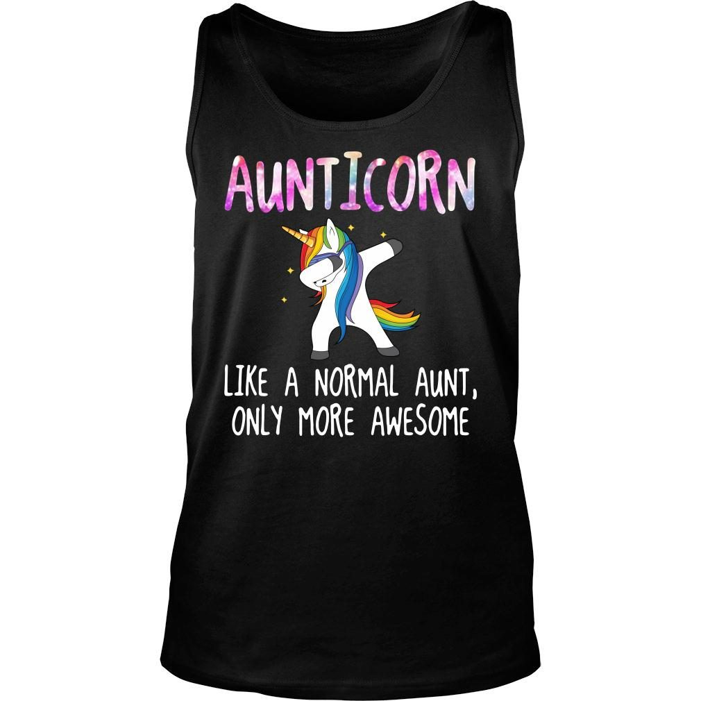 Aunticorn dabbing like a normal aunt only more awesome shirt tank top