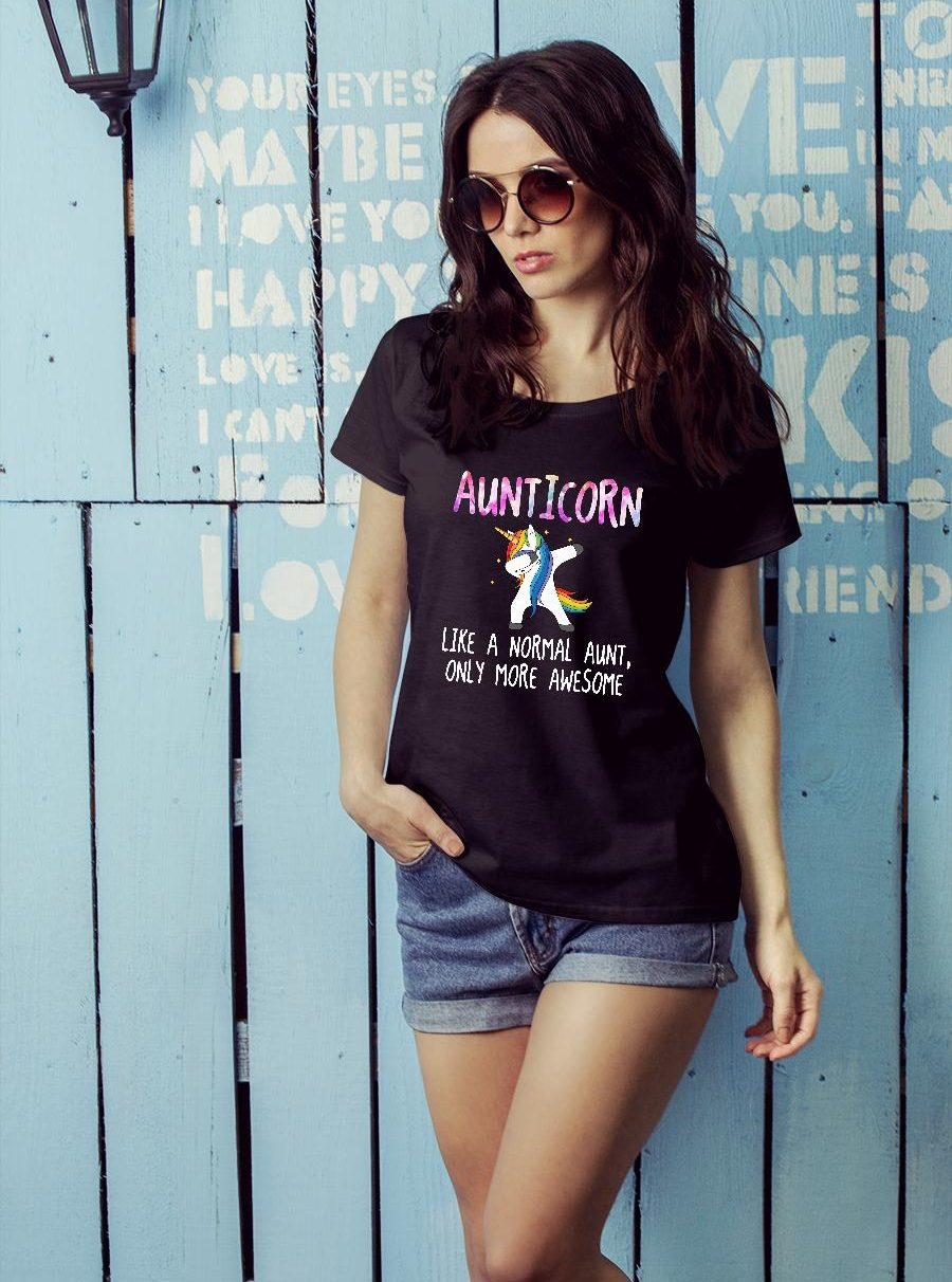 Auticorn dabbing like a normal aunt only more awesome shirt ladies tee official