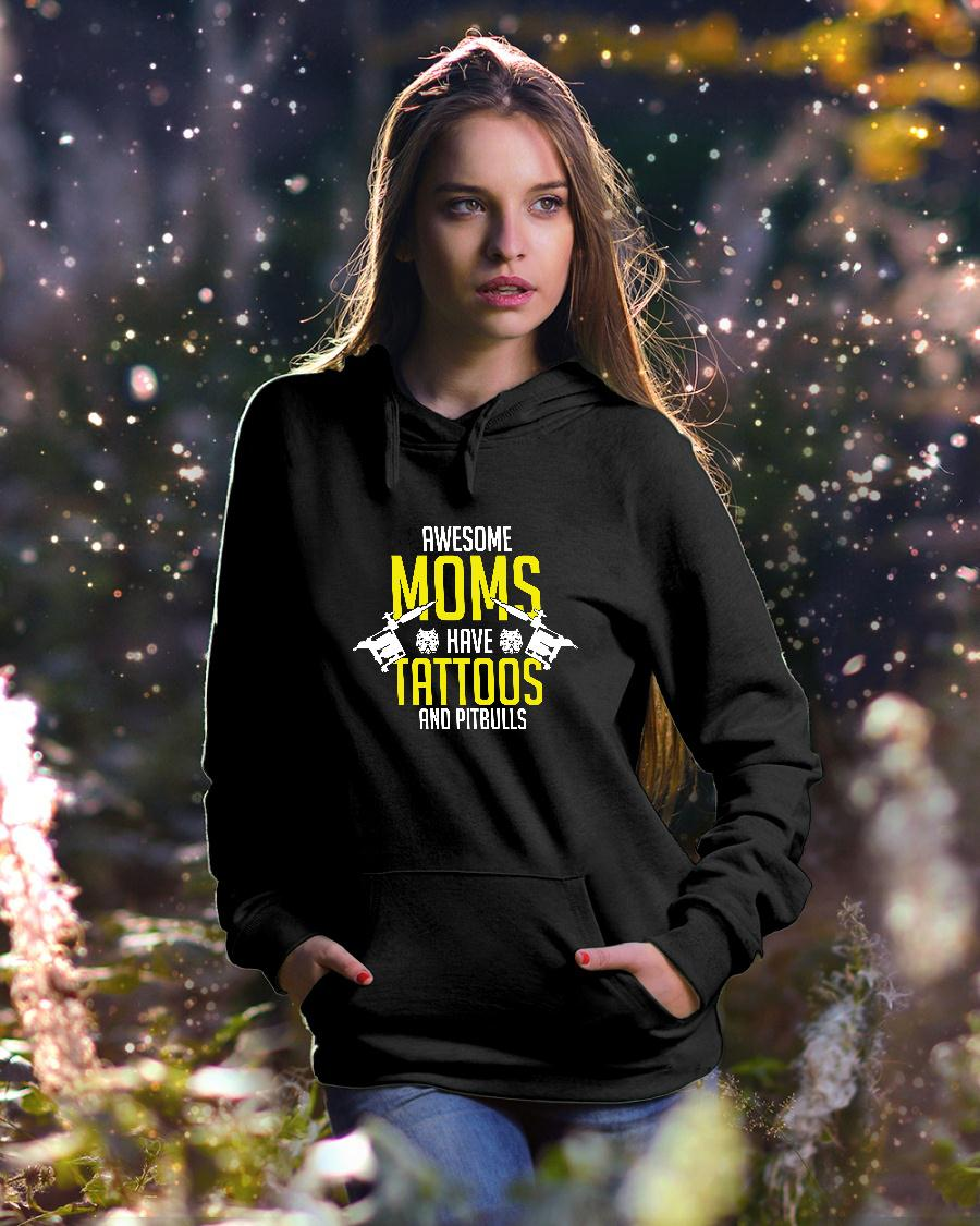 Awesome moms have tattoos and pitbulls shirt hoodie unisex