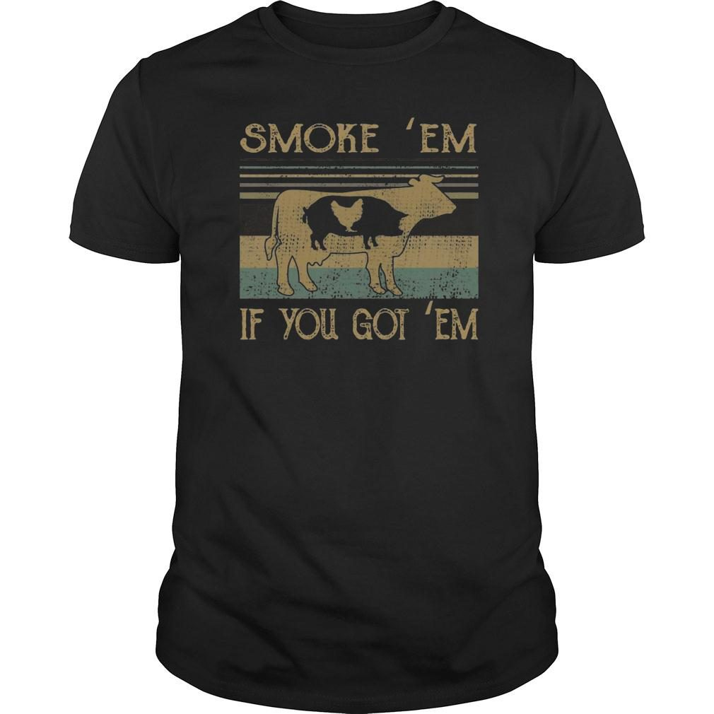 BBQ Grilling Smoke em if you got em shirt