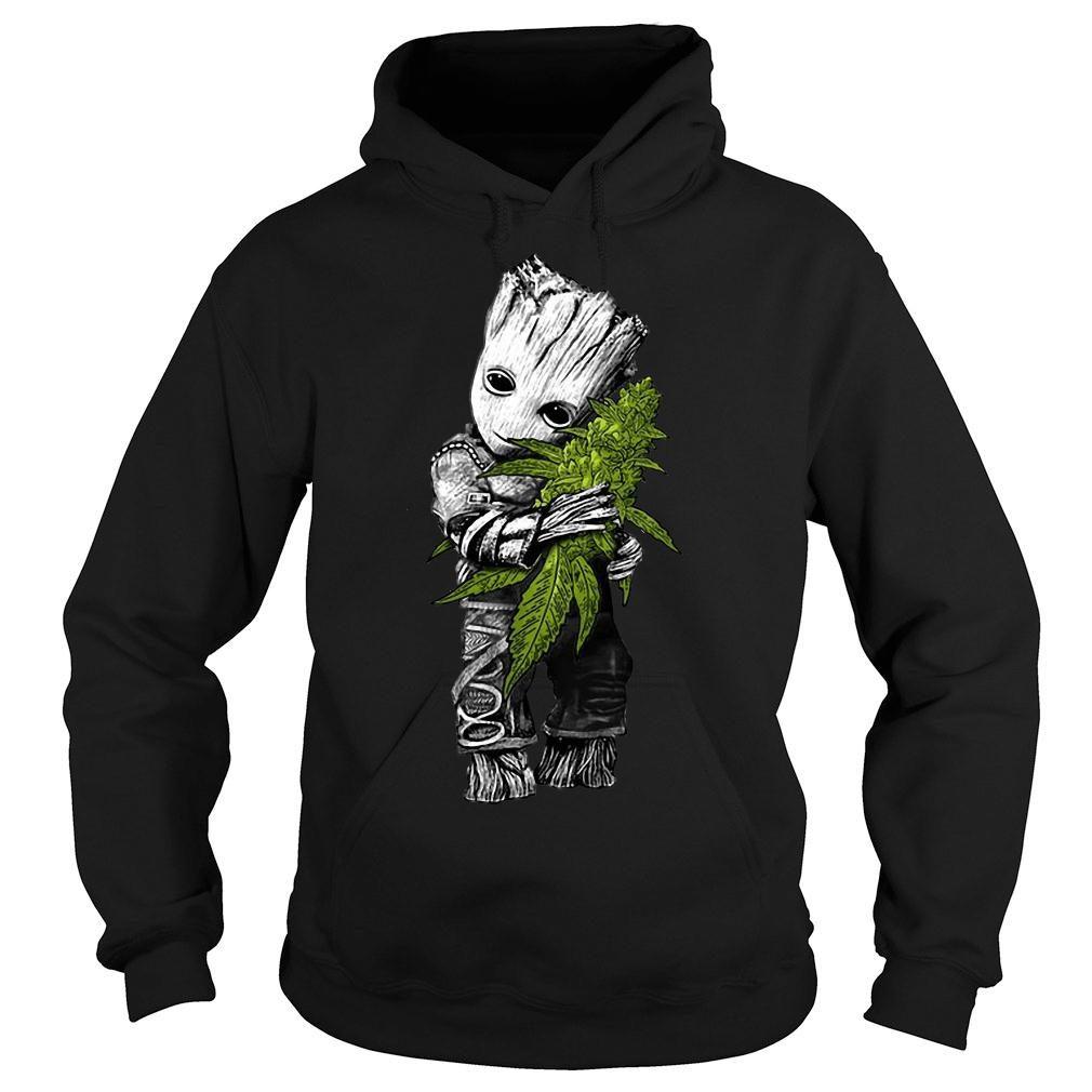 Baby Groot hugs weed shirt hoodie