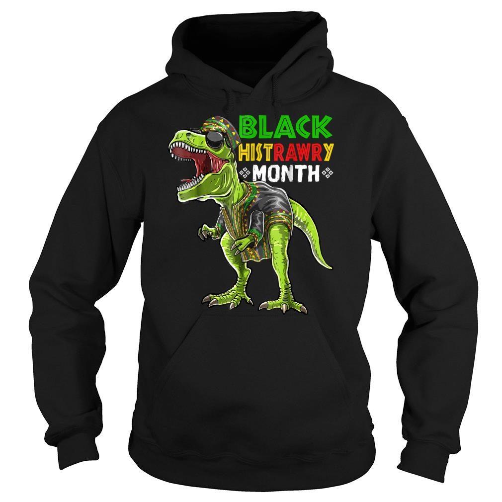 Black History Month T Rex Dinosaur African Shirt hoodie