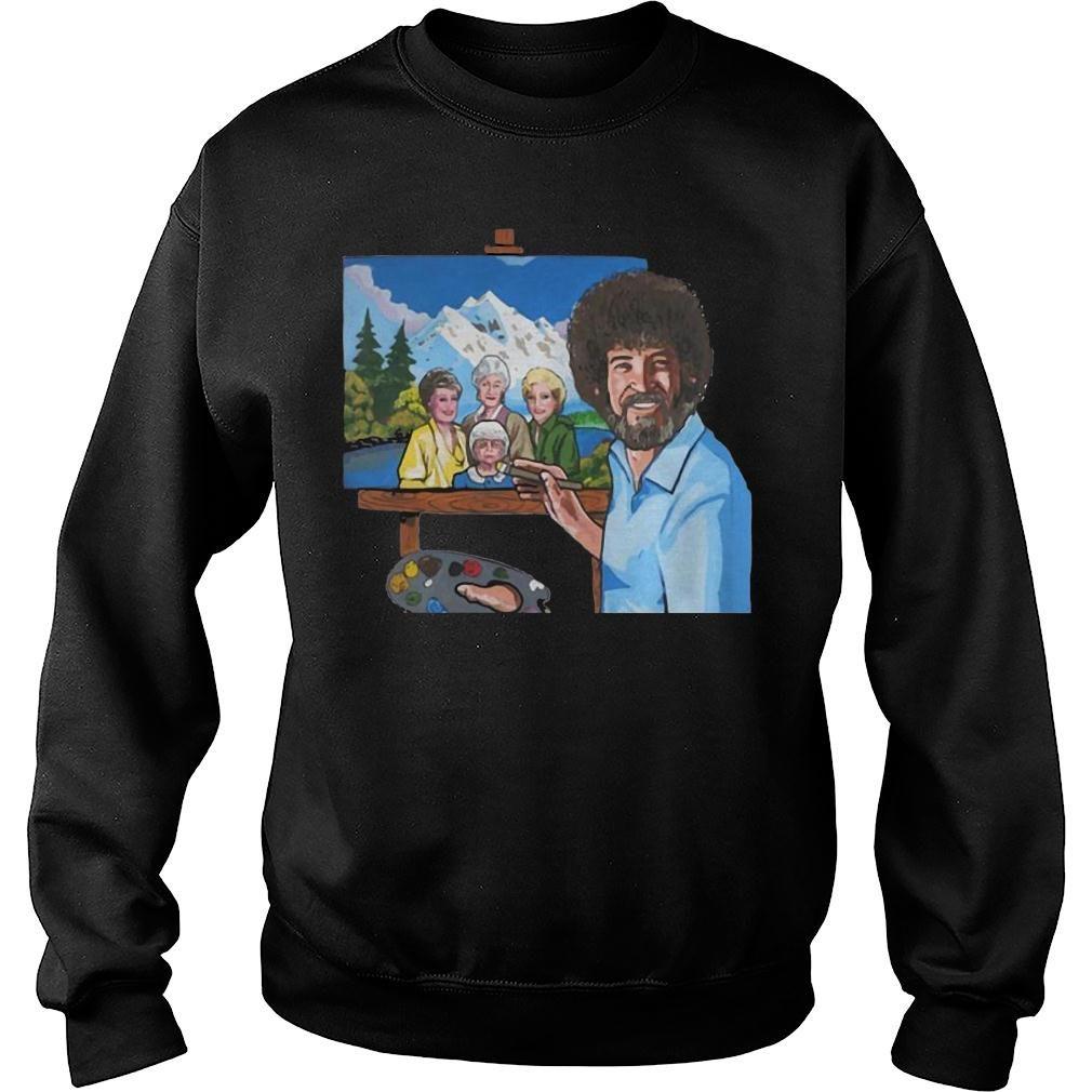 Bob ross painting the golden girl shirt sweater