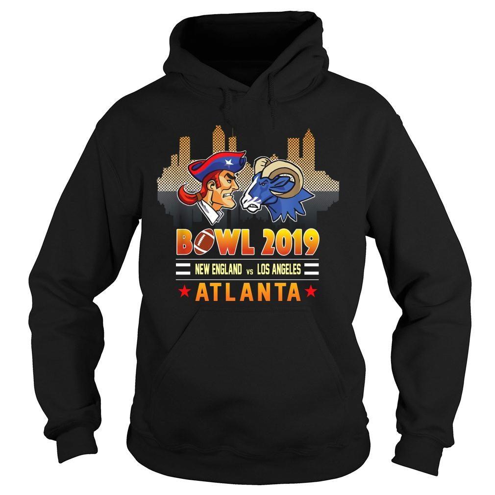 Bowl 2019 New England and Los Angeles Atlanta shirt hoodie