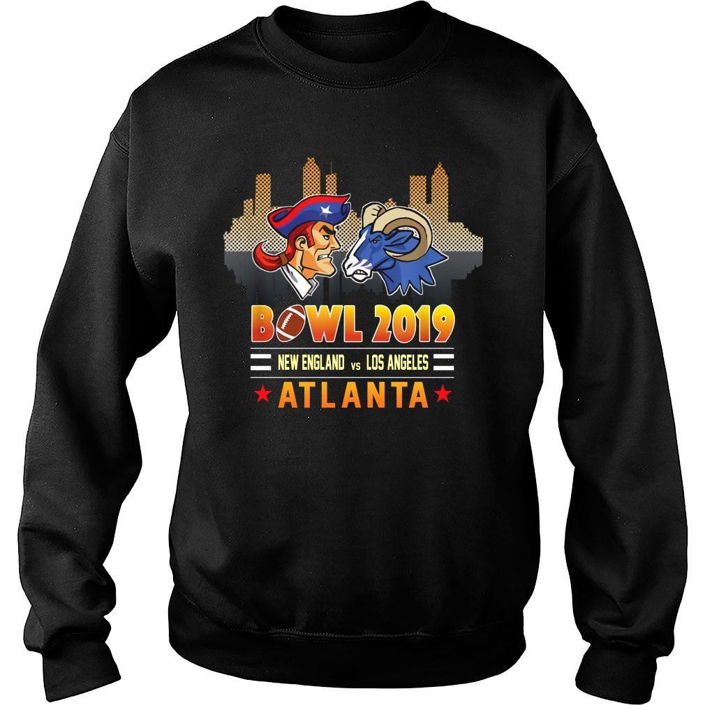 Bowl 2019 New England and Los Angeles Atlanta shirt sweater