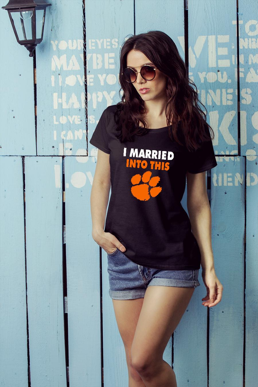 Clemson Tigers I Married Into This paw shirt ladies tee official
