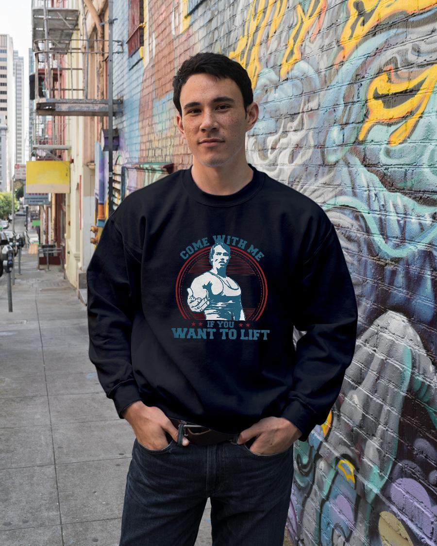 Come with me if you want to lift shirt sweater unisex