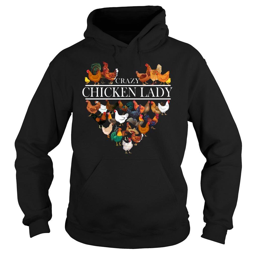 Crazy Chicken Lady shirt hoodie