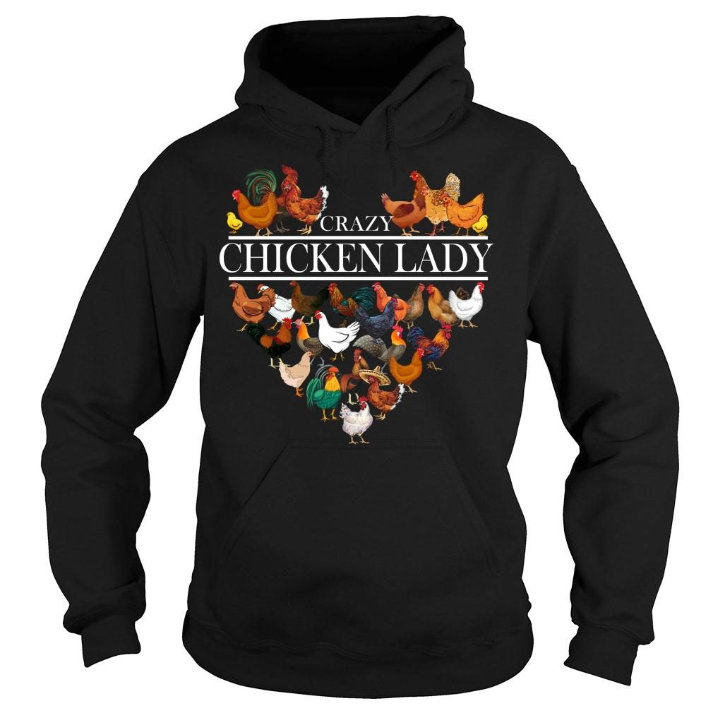 Crazy Chicken Lady shirt hoodie