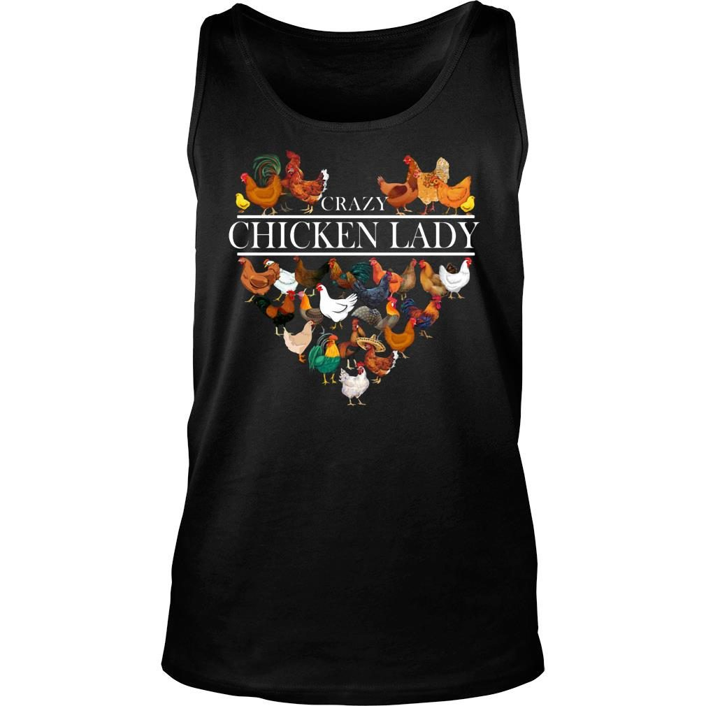 Crazy Chicken Lady shirt tank top