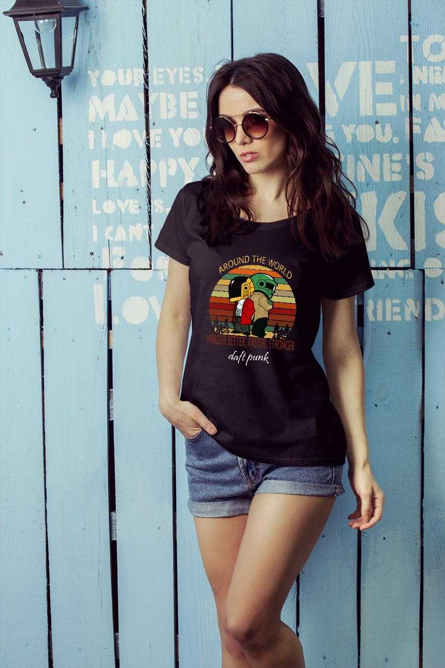 Daft Punk Around the world harder better faster stronger shirt ladies tee official