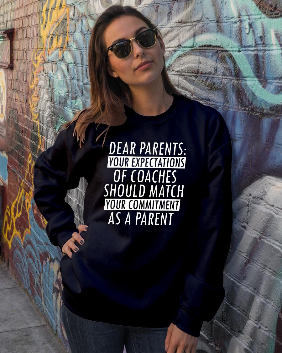 Dear Parents – Your Expectations Of Coaches Should Match shirt sweater official