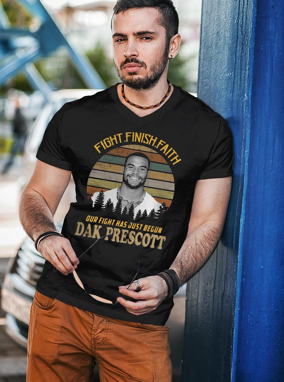 Fight finish faith our fight has just begun dak prescott sunset retro vintage shirt unisex