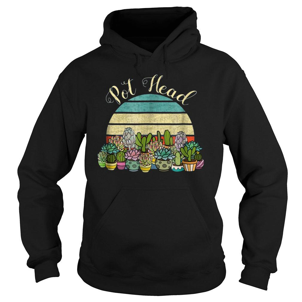 Funny PotHead with Succulents Cactus Stone Flowers TShirt hoodie