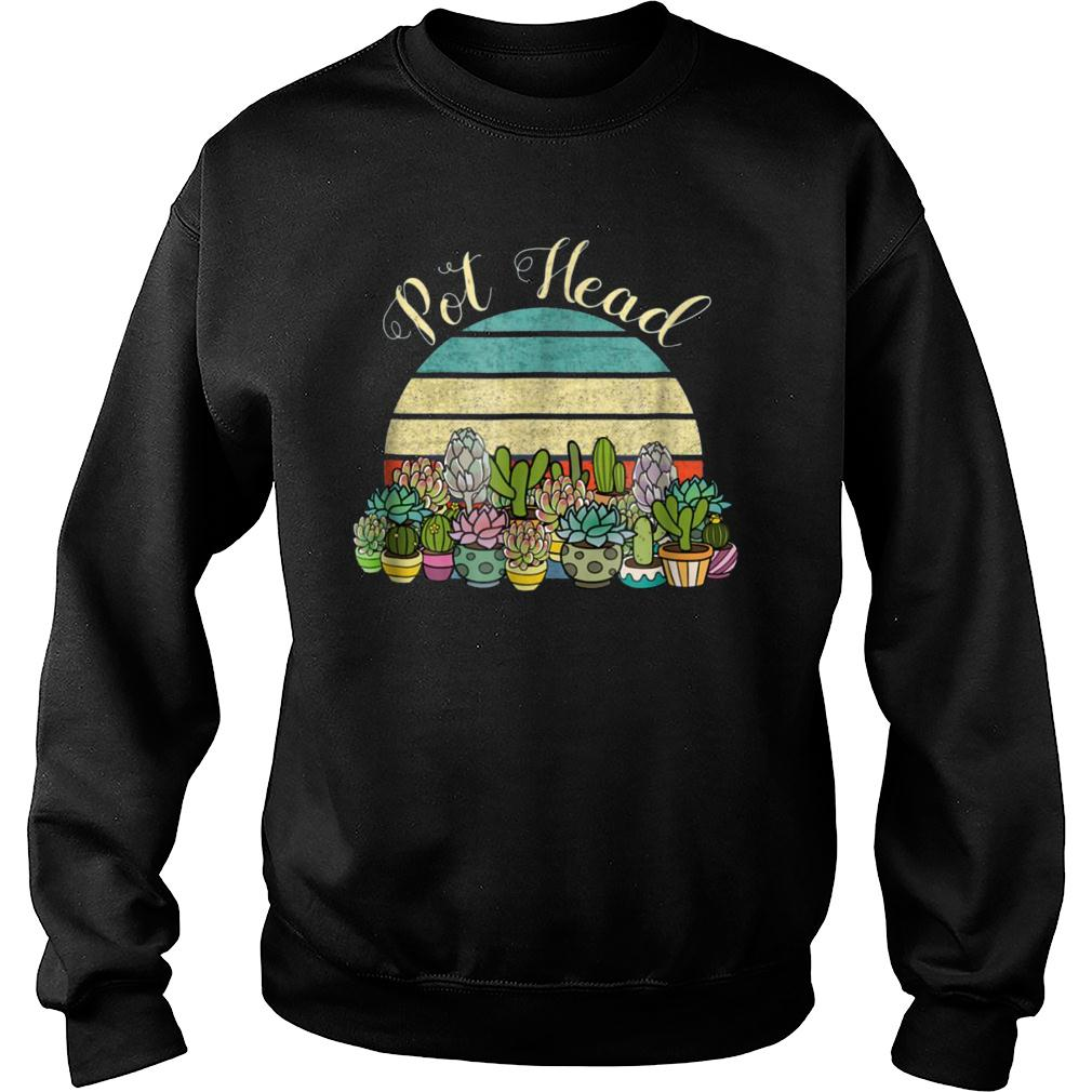 Funny PotHead with Succulents Cactus Stone Flowers TShirt sweater