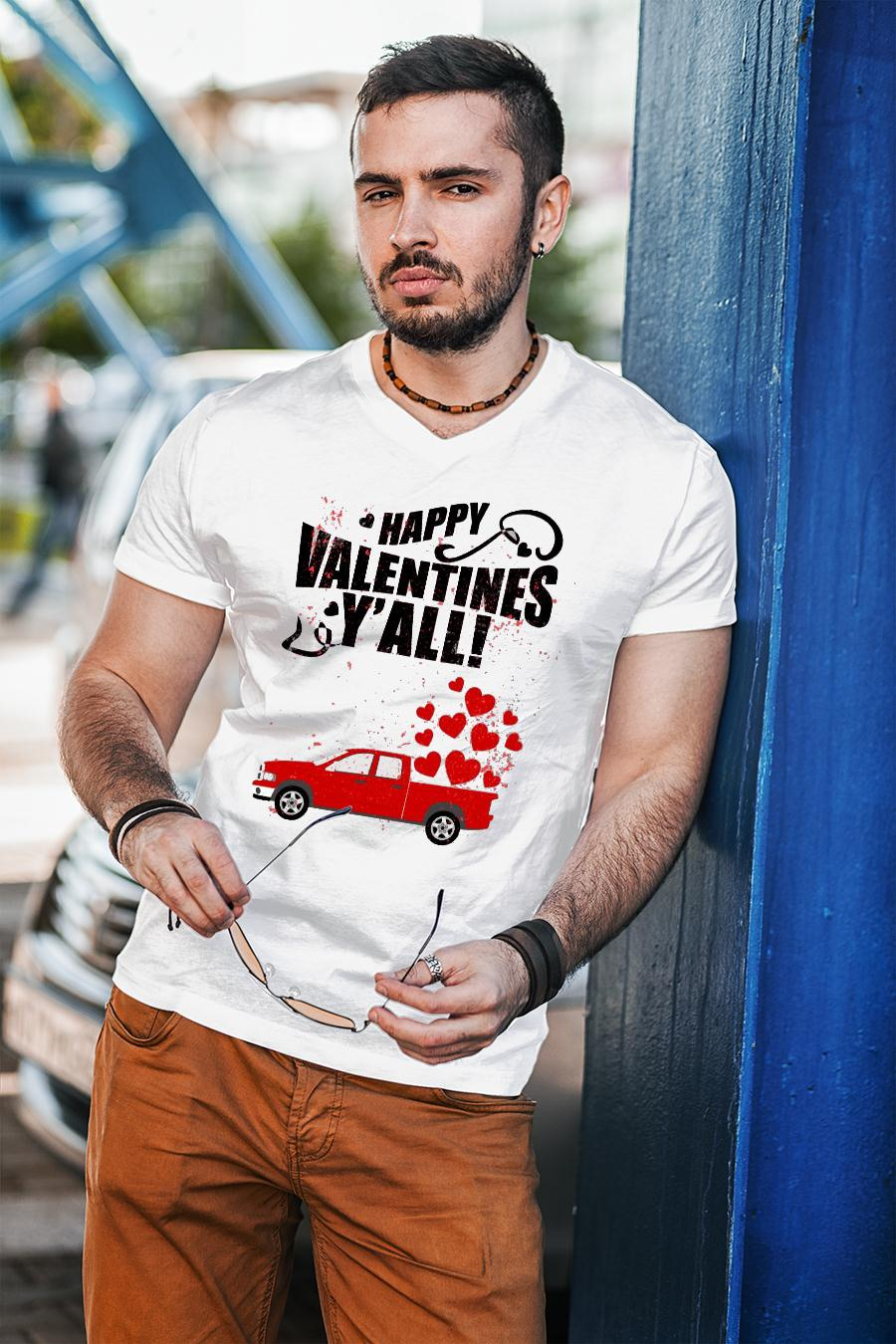 Happy Velentines Y'all Shirt unisex