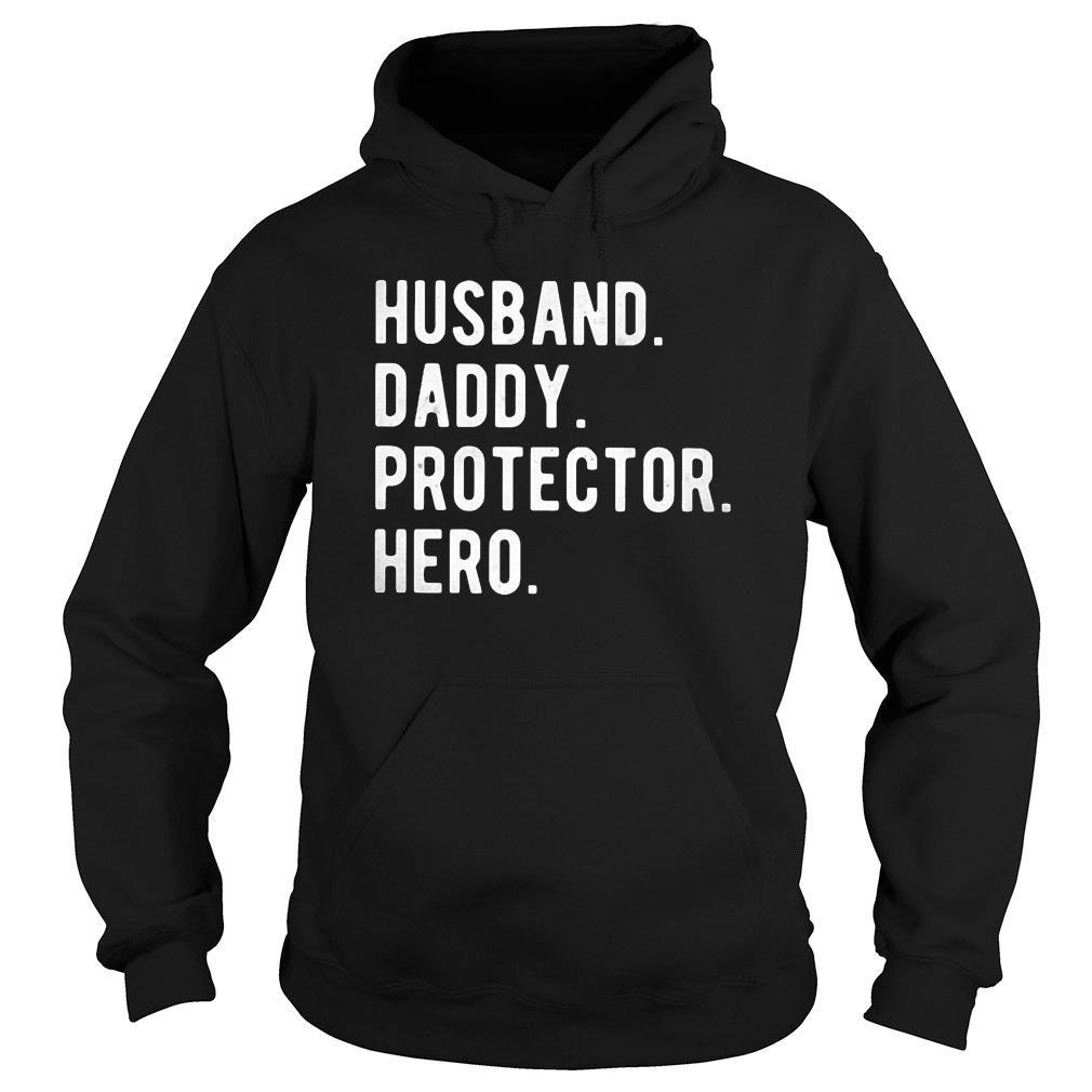 Husband Daddy Protector Hero Classic Shirt hoodie