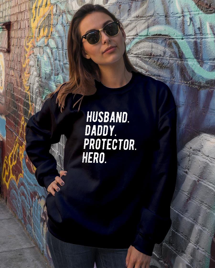 Husband Daddy Protector Hero Classic Shirt sweater official