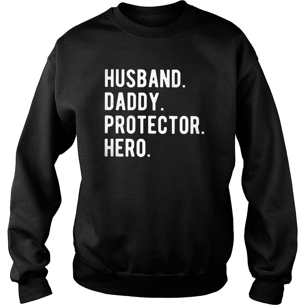 Husband Daddy Protector Hero Classic Shirt sweater
