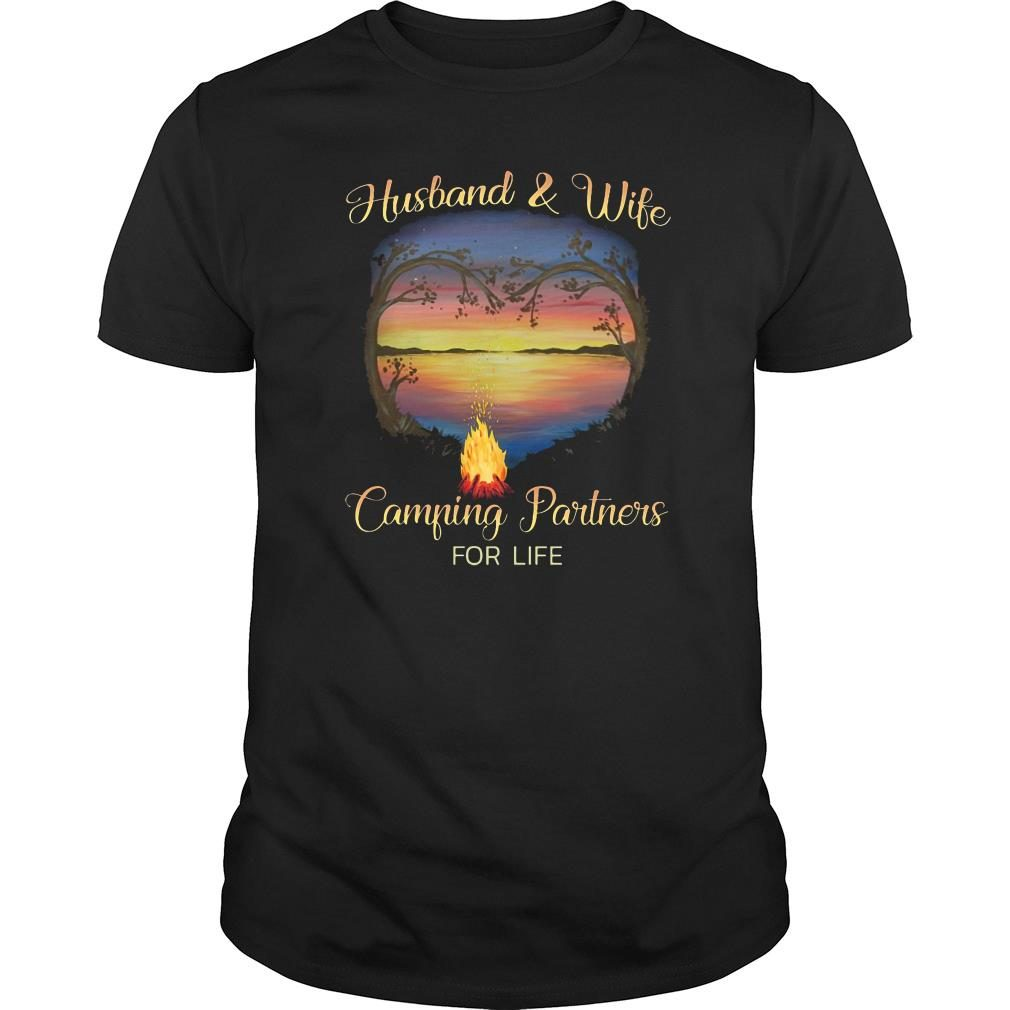 Husband and wife camping partners for life shirt