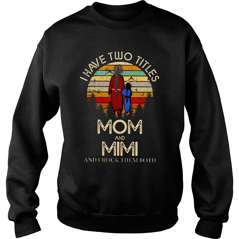 I have two titles mom and mimi and I rock them both shirt sweater