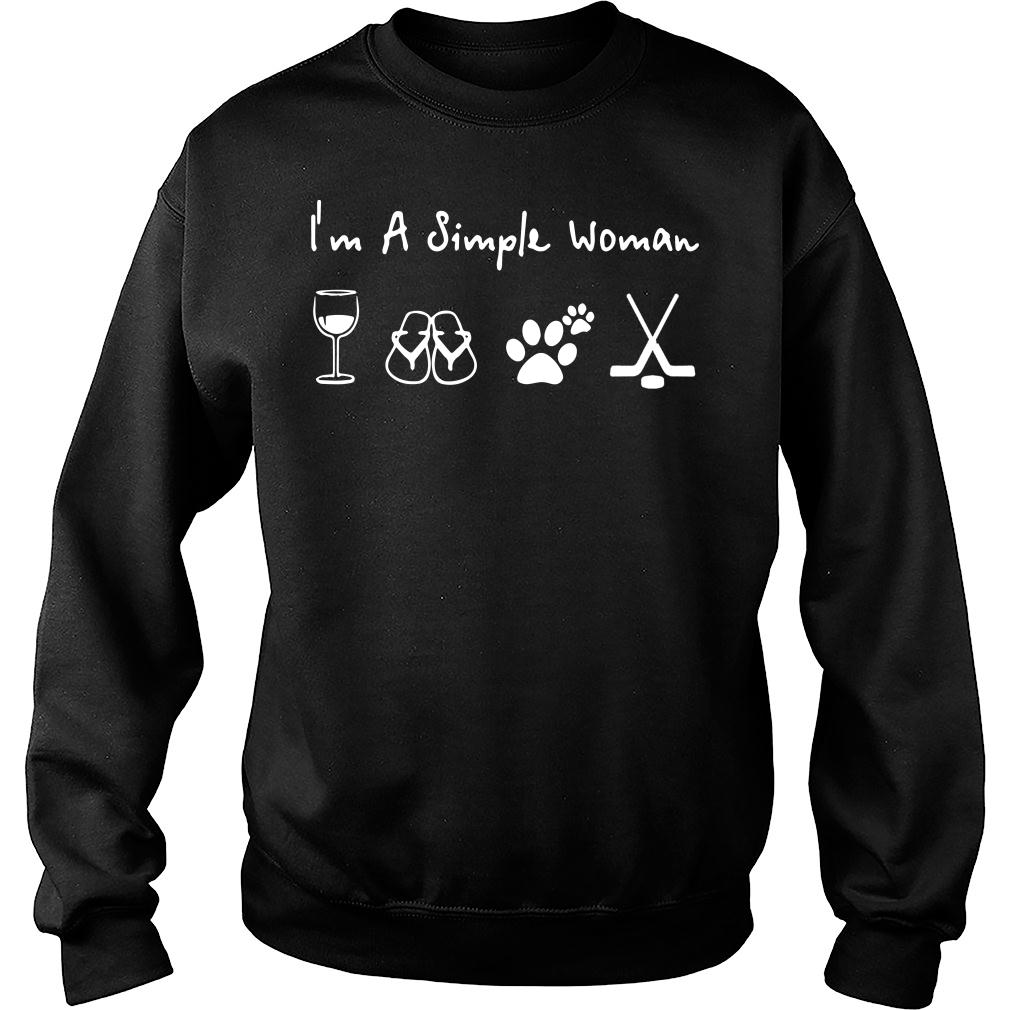 I'm A Simple Woman who loved wine filp flop paw dog and hockey shirt sweater