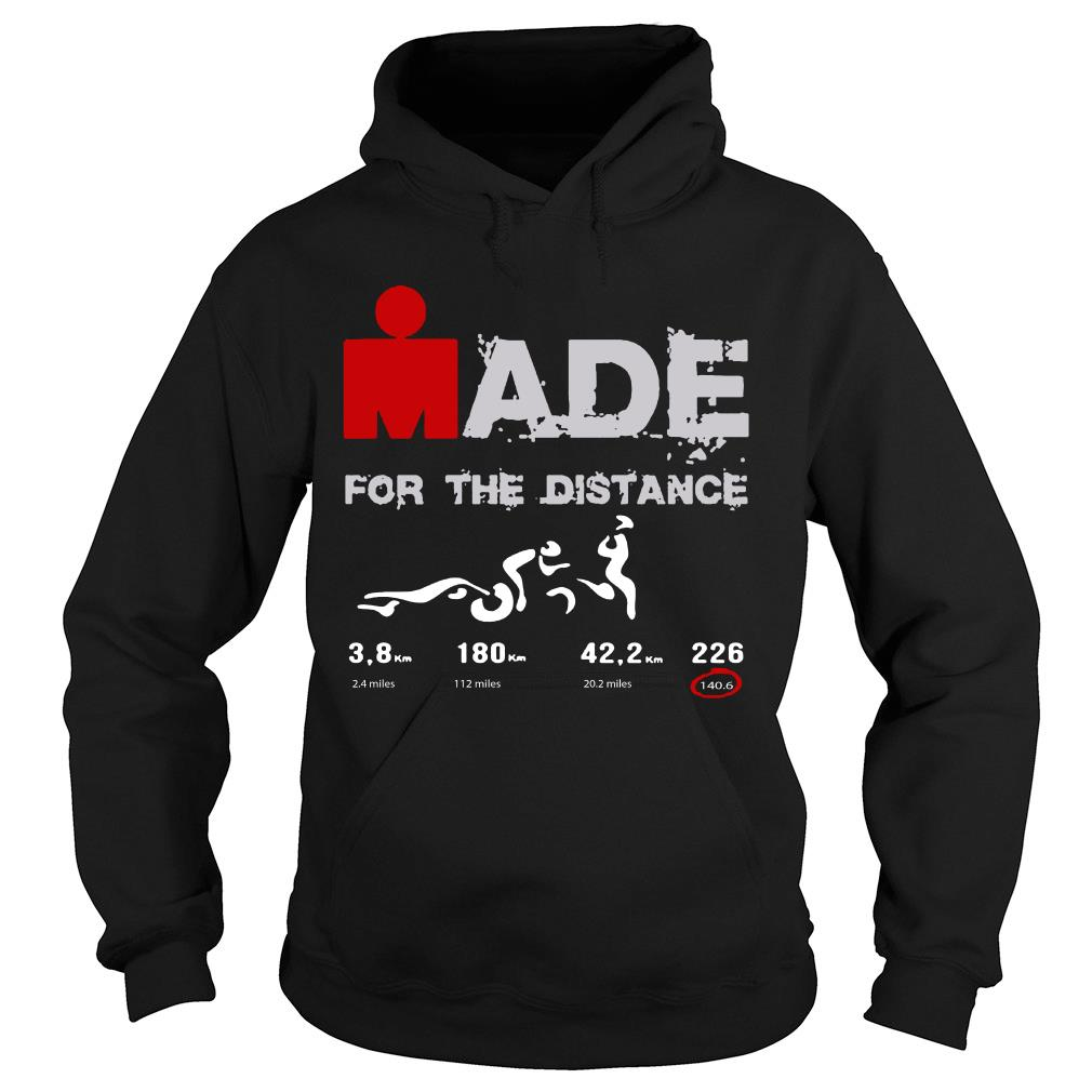 Ironman Made For The Distance Shirt hoodie
