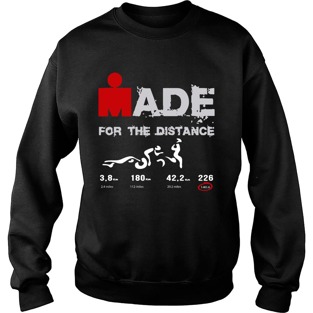 Ironman Made For The Distance Shirt sweater