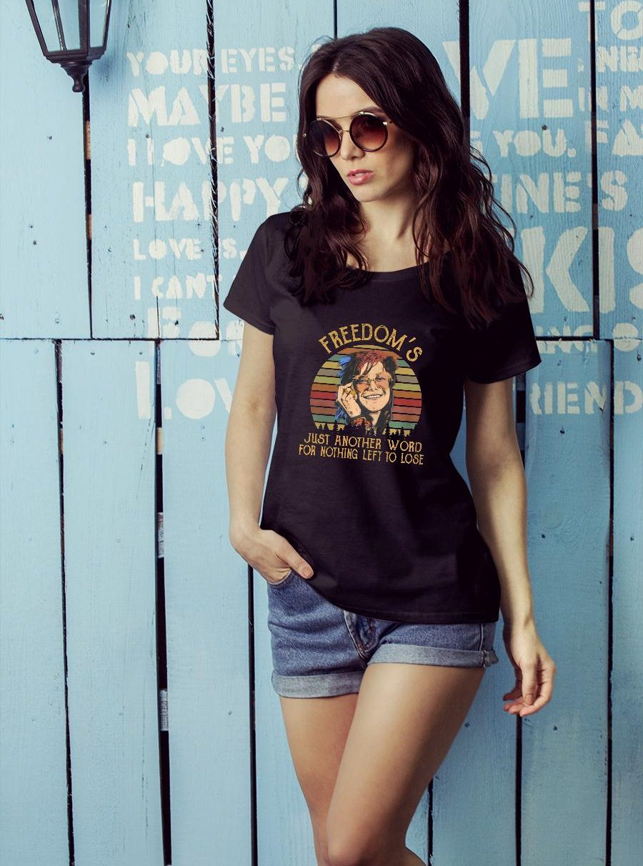 Janis Joplin freedom's just another word for nothing left to lose shirt ladies tee official