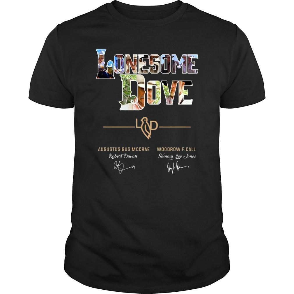 Lonesome Dove Augustus Gus Mccrae And Woodrow F Call Signature shirt