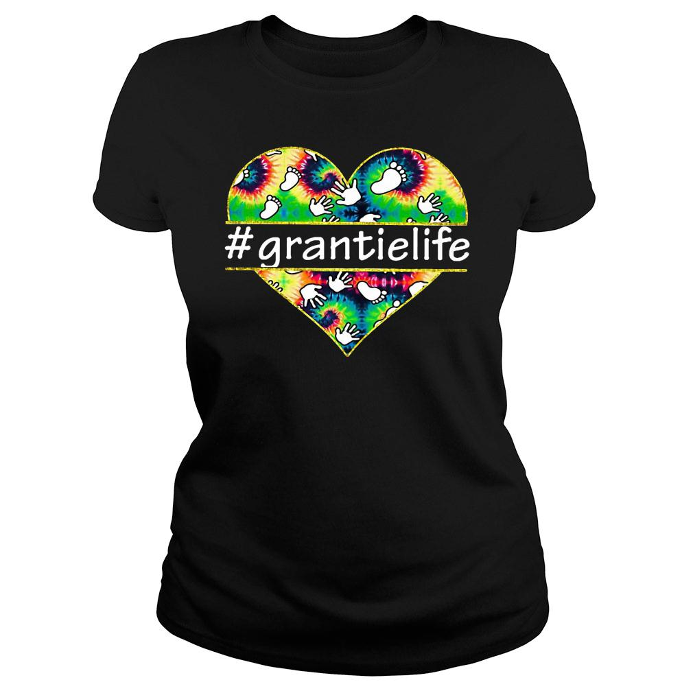Love heart grantielife shirt ladies tee