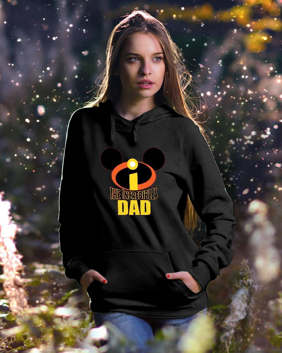 Mickey The Incredible Matching Dad Shirt hoodie unisex