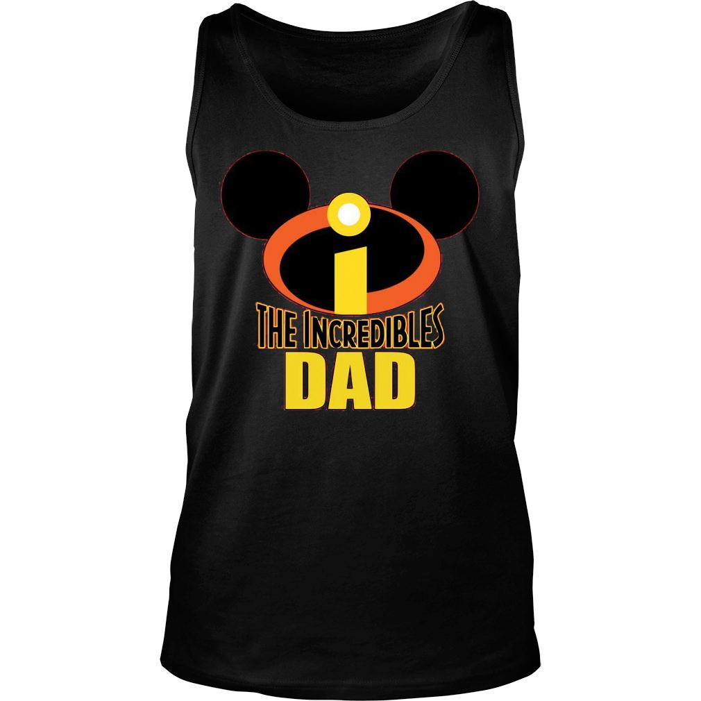 Mickey The Incredible Matching Dad Shirt tank top