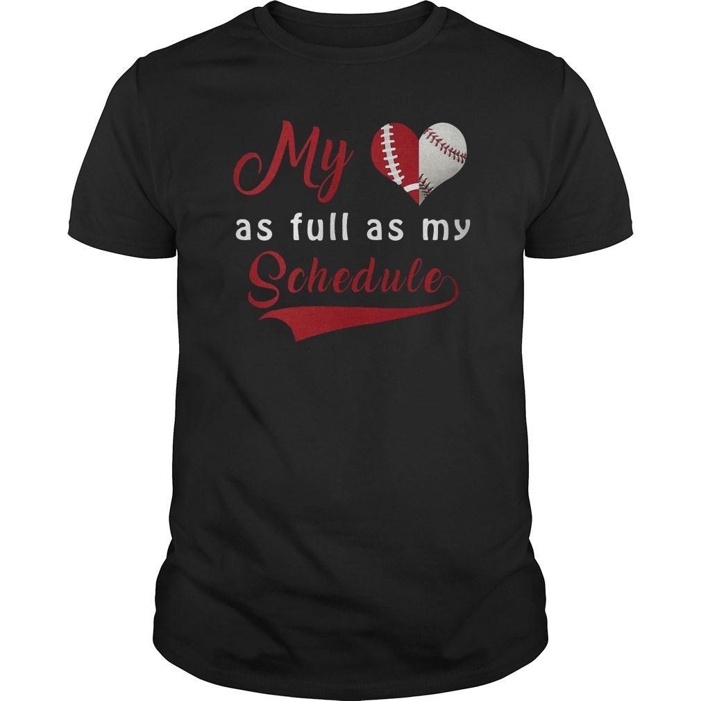 My baseball as full as my schedule shirt