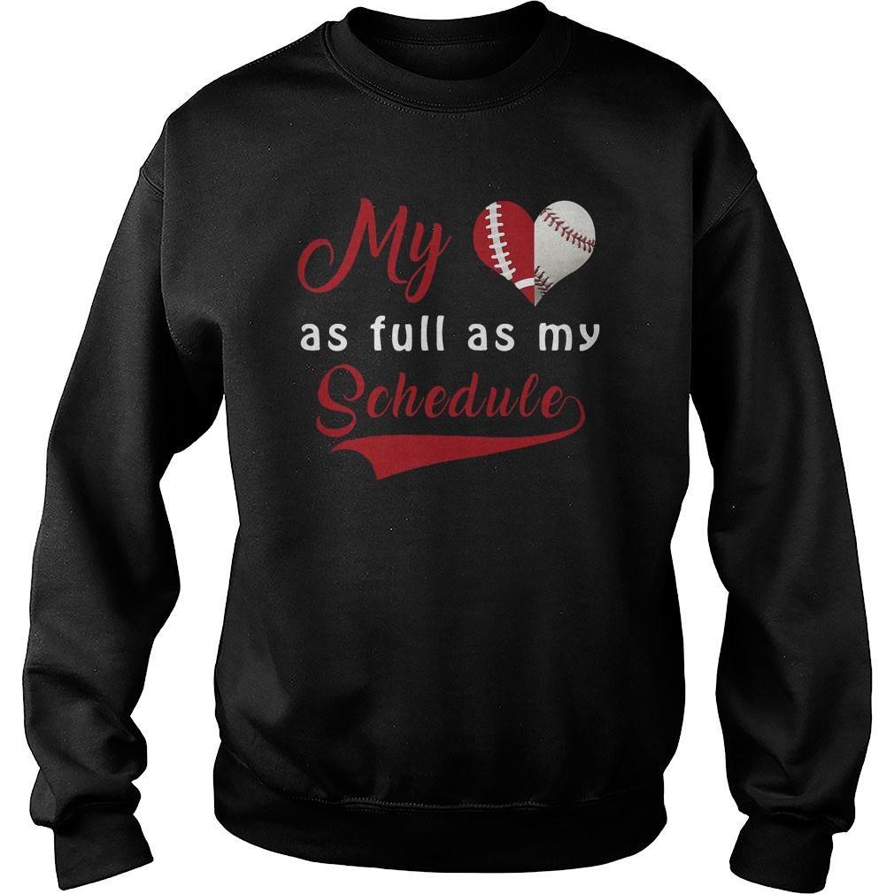My baseball as full as my schedule shirt sweater