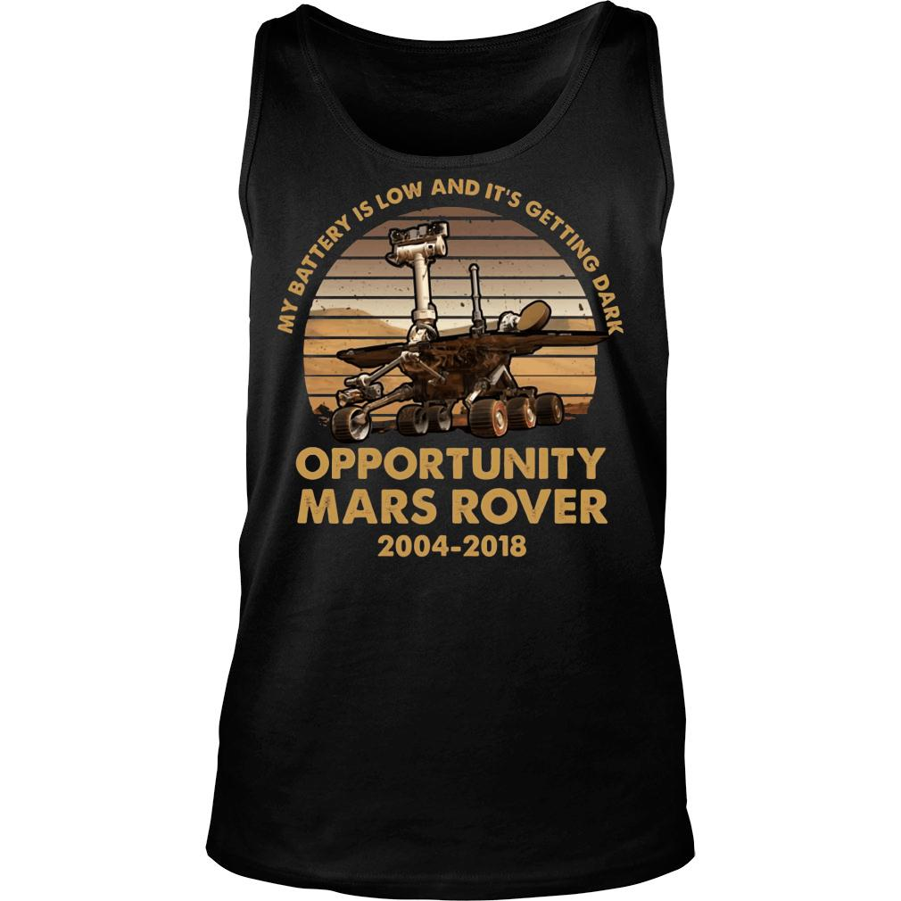 My battery is low and it's getting dark opportunity Mars Rover shirt tank top