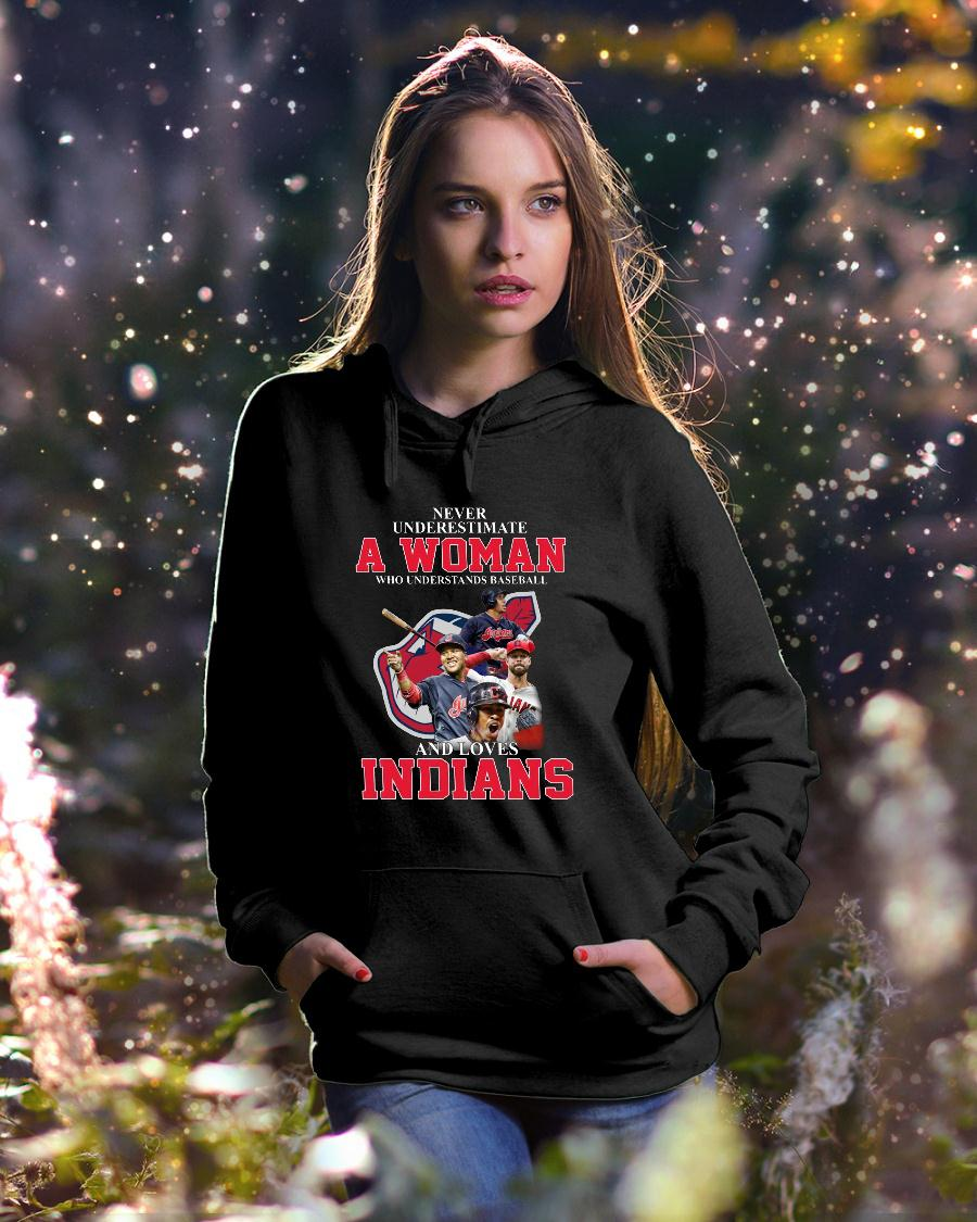 Never Underestimate A Woman Who Understands Baseball Loves Indians shirt hoodie unisex